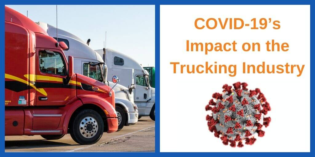 COVID-19's Impact on the Trucking Industry