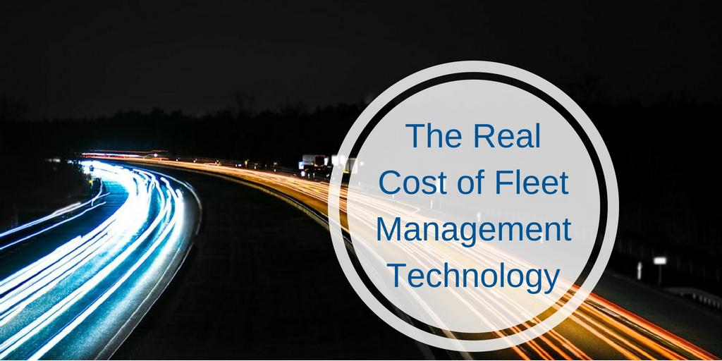 Real Cost of Fleet Management Technology