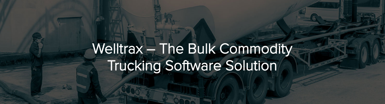 Welltrax the bulk commodity tracking software solution