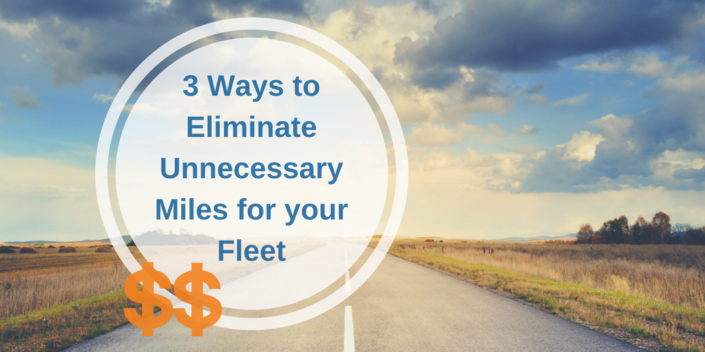 Vertrax | Ways to Eliminate Unnecessary Miles for your Fleet