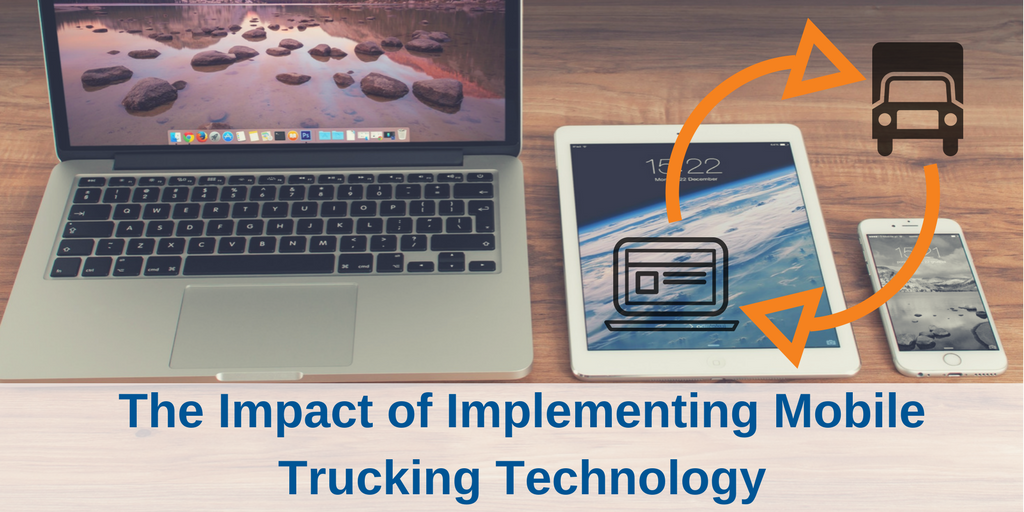 Vertrax | Impact of Implementing Mobile Trucking Technology