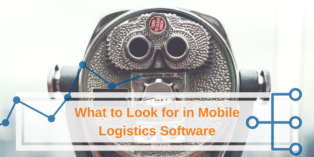 Vertrax- | What to Look for in Mobile Logistics Software