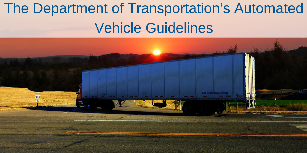 The Department of Transportation's Automated Vehicle Guidelines