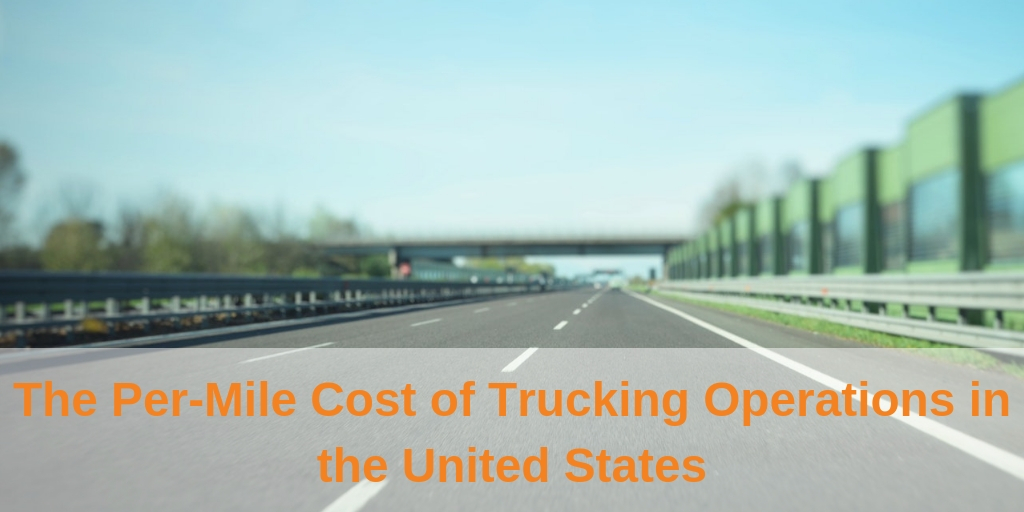 The Per-Mile Cost of Trucking Operations in the United States